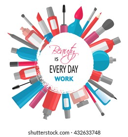 Cosmetic background with quote - Beauty is everyday work