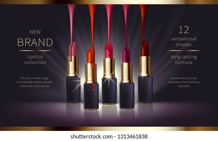 Cosmetic realistic vector ads banner with premium lipstick for perfect makeup, decorative cosmetics. Makeup product in black, golden sticks with lliquid drips of various shades, for magazine, catalog