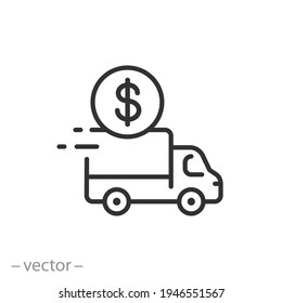 cost shipping icon, freight, delivery fee, free or pay logistic, export price, thin line symbol on white background - editable stroke vector eps10