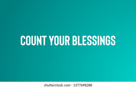 Count Your Blessings Images Stock Photos Vectors Shutterstock