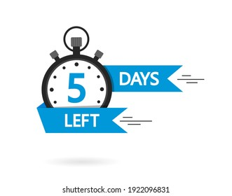 Countdown with left 5 day. Timer with three day go. Clock with count to sale. Banner, sticker, badge for discount. Special promotion offer for product on market. Icon of stopwatch for business. Vector