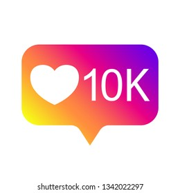 Counter Notification Icon, color gradient. Followers in Instagram, 10000 like icon, social media 10K like. Vector illustration. EPS 10.