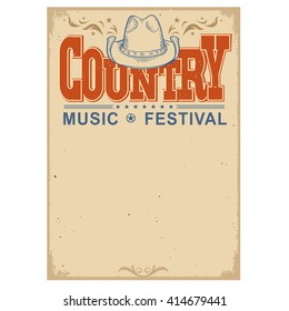 Country music festival poster on old paper background.Vector poster with cowboy hat  isolated on white