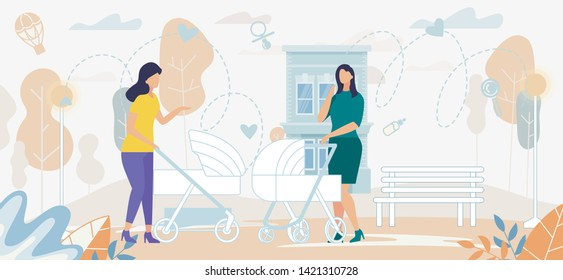 Couple of Beautiful Women with Baby Strollers Having Conversation on Street. Young Mothers Leisure, Spare Time, Meeting Friends. Happy Maternity, Parenting, Relations Cartoon Flat Vector Illustration