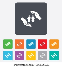 Couple life insurance sign icon. Hands protect human group symbol. Health insurance. Rounded squares 11 buttons. Vector