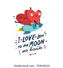 "Couple in love. Two happy hearts flying on a rocket. Hand Drawn Lettering ""I love you to the moon and back"". Valentine's Day vector card"