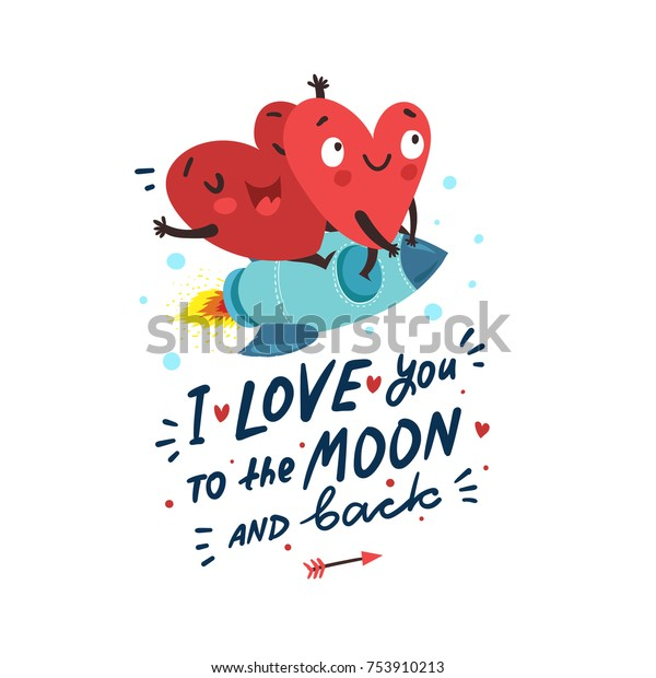 """Couple in love. Two happy hearts flying on a rocket. Hand Drawn Lettering """"I love you to the moon and back"""". Valentine's Day vector card"""
