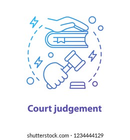 Court judgement concept icon. Justice idea thin line illustration. Courthouse. Law enforcement. Vector isolated outline drawing