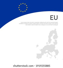 Cover, banner in colors of european union. Background - wavy flag, mosaic map of european union. Cover design, business booklet, flyer, poster. Vector flat design, template