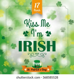 Cover for st. patrick's day with text Kiss me I'm irish. Eps 10 vector file.