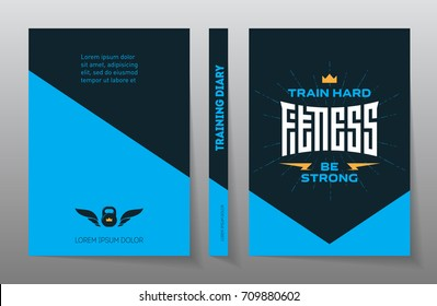 Cover of the training diary. A4 Brochure design template, vector. Fitness - original lettering. Flyers report. Magazine poster with motivational slogans