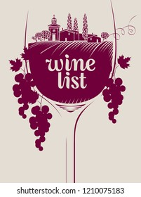 Cover for a wine list of restaurant menus. Vector illustration with landscape of vineyards and village in the wine glass with a calligraphic inscription, grapes and vines