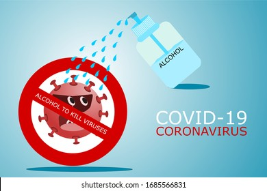 Covid-19 concept illustration use alcohol to kill virus developed from the global warning of coronavirus outbreaks, coronavirus symbols and vector image icons.area blank to put text