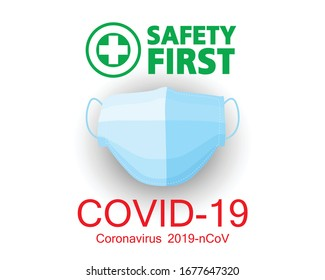 covid-19, Disease, Coronavirus 2019-nCoV concept, Mask to protection, safety first
