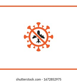 Covid-19 pandemic. Travel Ban. No travel. Airplane icon in a warning sign in corona virus shape. Vector illustration.