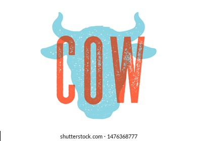 Cow, bull. Vintage typography, lettering, retro print, poster for Butchery meat shop, cow head silhouette with lettering text Cow. Isolated silhouette cow head, meat theme. Vector Illustration