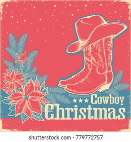 Cowboy Christmas retro card with american western shoe and cowboy hat.Vintage background with text