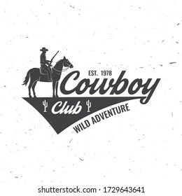 Cowboy club badge. Ranch rodeo. Vector illustration. Concept for shirt, logo, print, stamp, tee with cowboy and shotgun. Vintage typography design with wild west and western rifle silhouette.