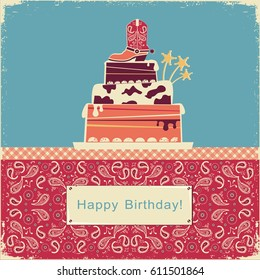 Cowboy happy birthday illustration with western shoe on sweet cake..Retro card on old paper background with text