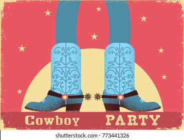 Cowboy party card background with cowboy legs in western boots.Vintage western poster in flat style