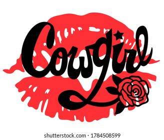 Cowgirl Handwritten Lettering. Cowgirl Printable vector illustration with woman red lips. Modern Calligraphy Text with Wild West decoration