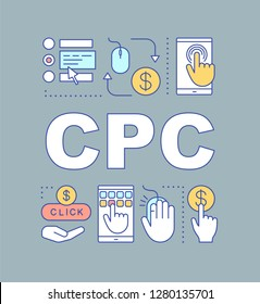 CPC word concepts banner. Presentation. Cost per conversion. Lead generation. Advertising campaign. Digital marketing. Isolated lettering typography idea with linear icons. Vector outline illustration
