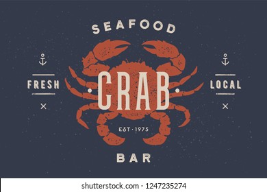 Crab, seafood. Vintage icon crab label, logo, print sticker for Meat Restaurant, butchery meat shop poster with text, typography crab, seafood. Crab silhouette. Poster, banner. Vector Illustration