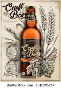 Craft beer ads, exquisite bottled beer in 3d illustration isolated on retro backgrounds with wheats, hops and barrel in etching shading style