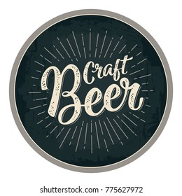 Craft Beer lettering with rays. Advertising design for coaster. Vector vintage engraving illustration on dark circle