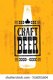 Craft Beer Rough Banner Vector Concept. Drink Local Creative Design Element On Grunge Distressed Background