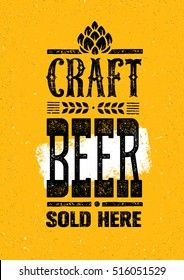 Craft Beer Sold Here Rough Banner Vector Concept