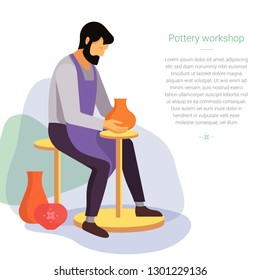 Craft master potter makes a clay vase. Vector illustration of the work of a pottery artisan with a place for text. Pottery workshop poster.