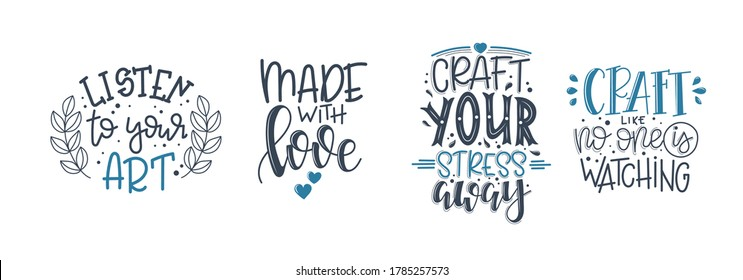 Craft motivational quote Hand drawn typography poster set. Conceptual handwritten phrase craft T shirt hand lettered cal