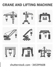 Crane vector icon and lifting equipment i.e. tower, gantry, crawler, mobile, overhead, container. For import export business and industry i.e. construction, shipping transportation and production.