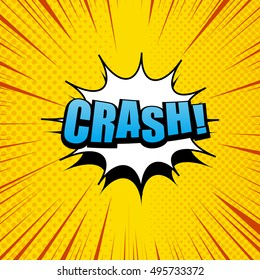 Crash comic cartoon in yellow colors with white cloud, halftone effects and rays. Explosion template. Pop-art style. Vector illustration