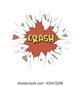 Crash. Comics style. Broken glass sticker design. Hand drawn vector illustration