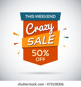 Crasy sale. This weekend. 50 percent off Vector banner