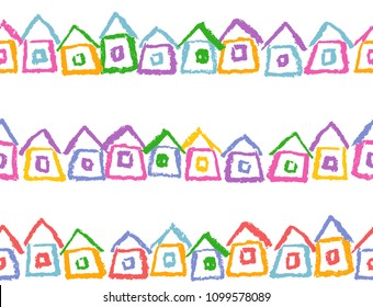 Crayon seamless border or frame with hand drawing houses. Like child`s style funny colorful  small doodle village hut. Pastel chalk or pencil like kid`s cute vector isolated childlike background
