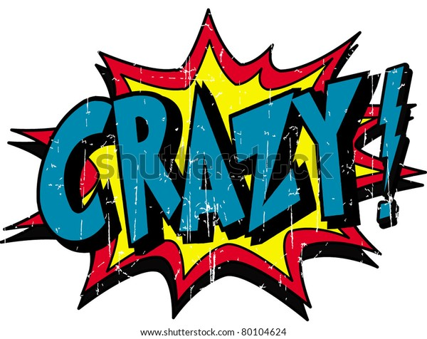 Crazy Stock Vector (Royalty Free) 80104624