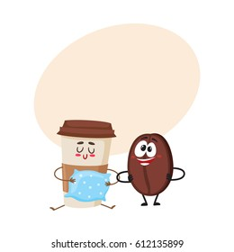 Crazy coffee bean and sleepy paper cup characters, breakfast, morning, wake up concept, cartoon vector illustration with place for text. Coffee bean and paper coffee cup characters, mascots