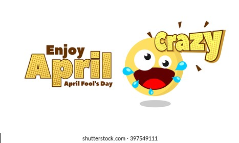Crazy Emoticon for April Fool Day. Banner Template. Vector Illustration. Eps.10