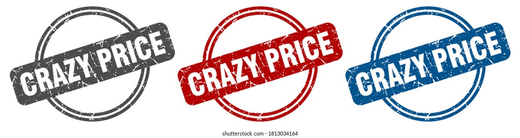 crazy price round isolated label sign. crazy price stamp