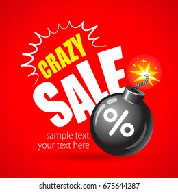 Crazy Sale. Round bomb with a burning wick. Sale design template. Vector illustration.