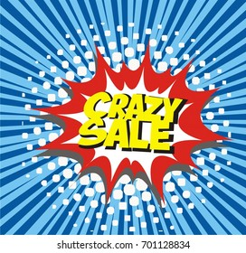 crazy sale speech bubble explosion. vector isolated