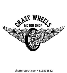 Crazy wheels. Motorcycle wheel with wings isolated on white background. Design elements for logo, label, emblem,sign. Vector illustration