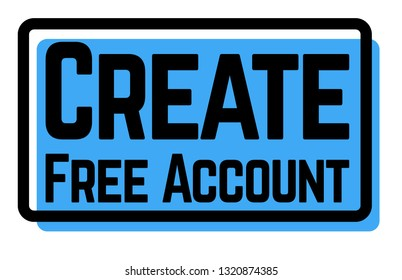 create free account stamp on white background. Sign, label, sticker.