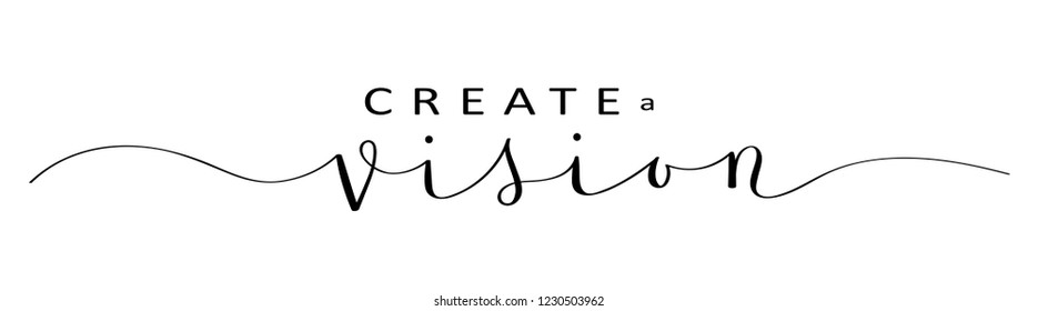 CREATE A VISION brush calligraphy banner