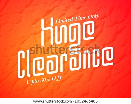 6edd611effea03 creative banner or poster for Huge Clearance Sale in a textured orange  background.