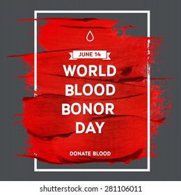 Creative Blood Donor Day  motivation information donor poster. Blood Donation. World Blood Donor Day banner. Red stroke and text. Medical design elements. Grunge texture.