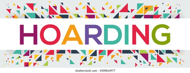 creative colorful (hoarding) text design, written in English language, vector illustration.